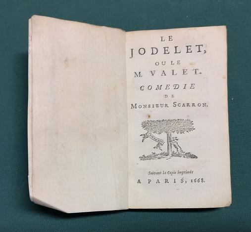 <strong>(Oeuvres de M. Scarron:) Le Jodelet, ou M. valet . Comédie. - Le Jodelet, duelliste. Comédie. - L'Heritier ridicule, ou la dame intéressée, comédie.</strong>
