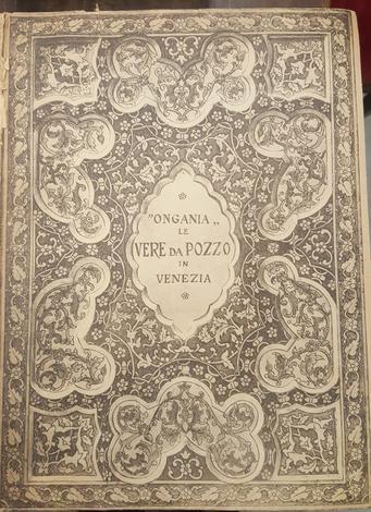 <strong>Raccolta delle Vere da Pozzo in Venezia (armille o sponde marmoree).</strong>