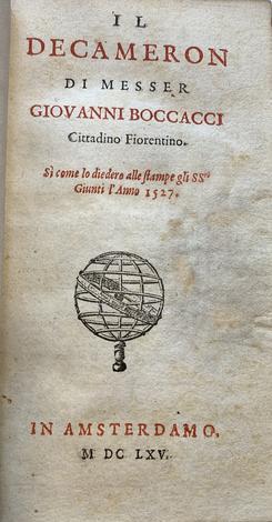 <strong>Il Decameron di messer Giovanni Boccacci cittadino fiorentino si come lo diedero alle stampe gli SS.ri Giunti l'Anno 1527.</strong>