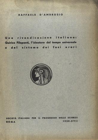 <strong>Una rivendicazioneitaliana: Quirico Filopanti, l?ideatore del tempo universale e del sistema dei fusi orari.</strong>