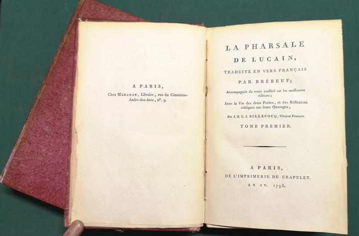 <strong>La Pharsale de Lucain,</strong>traduite en vers français par Brébeuf, accompagnée du texte conféré sur les meilleures éditions, avec la vie des deux poètes, et des réflexions critiques sur leurs ouvrages par J.B.L.J. Billecocq, citoyen f