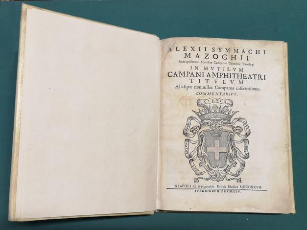 <strong>In mutilum Campani Amphitheatri titulum aliasque nonnullas Campanas inscriptiones, Commentarius.</strong>