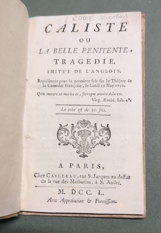 <strong>Caliste ou La Belle pénitente,</strong> tragédie.