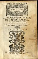 <strong>I tre libri del sito, forma, e misura del mondo. Tradotta per Messer Thomaso Porcacchi.</strong>