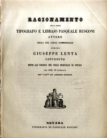 Ragionamento per il Signor tipografo e librajo Pasquale Rusconi attore della sua causa commerciale