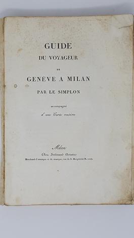 DE GENEVE A' MILAN PAR LE SIMPLON, accompagné d'une carta routière.