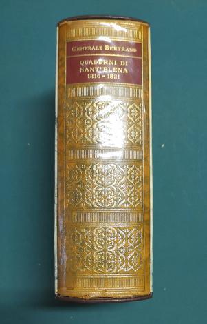 <strong>Quaderni di S. Elena, 1816- 1821, </strong>del Generale Bertrand, Gran Maresciallo di Palazzo.<strong></strong>n. 16 della collana ''I CENTO LIBRI DI LONGANESI''