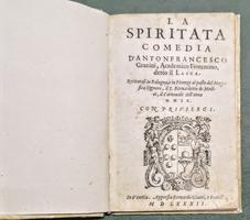 <strong>La Spiritata.</strong> Comedia d'Antonfrancesco Grazzini...detto il Lasca.