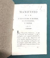 <strong>Manifesto di S. M. l'imperatore d'Austria, re d'Ungheria, e Boemia 1813.</strong>