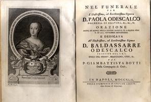 <strong>Nel funerale per l'illustrissima ed Eccellentissima Signora D. Paola Odescalco duchessa di Gravina,</strong>