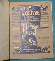 <strong>L'OEUVRE. Revue mensuelle d'Art Moderne. N°2. Numéro consacré à Jules CHÉRET, contient 6 hors-texte imprimés en couleur.</strong>