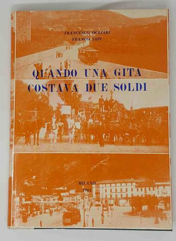 Quando una gita costava due soldi, Storia dei Trasporti Italiani volume II