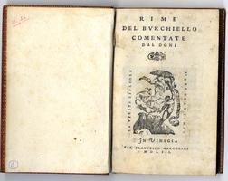 <strong>Rime del Burchiello commentate dal Doni.</strong>