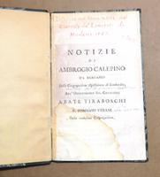 <strong>Notizie di Ambrogio Calepino da Bergamo.</strong>Della Congragazione Agostiniana di Lombardia; All'Ornatissimo Sig. Cavaliere Abate Tiraboschi.