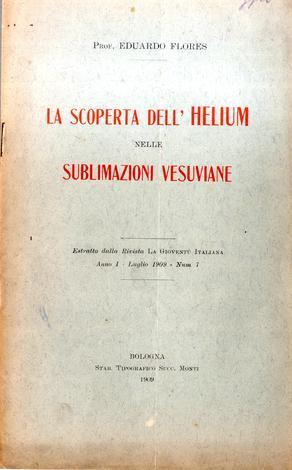 La scoperta dell'Helium nelle sublimazioni vesuviane