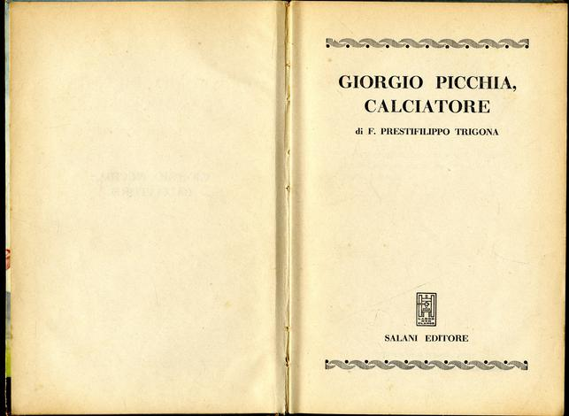 <strong>Giorgio picchia, calciatore.</strong>