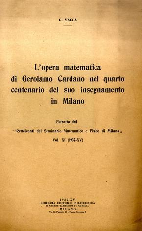 L'opera matematica di Gerolamo Cardano nel quarto centenario del suo insegnamento in Milano