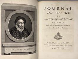 <strong>Journal du voyage en Italie, par la Suisse & l'Allemagne, en 1580 & 1581, avec des notes par M. de Querlon.</strong>