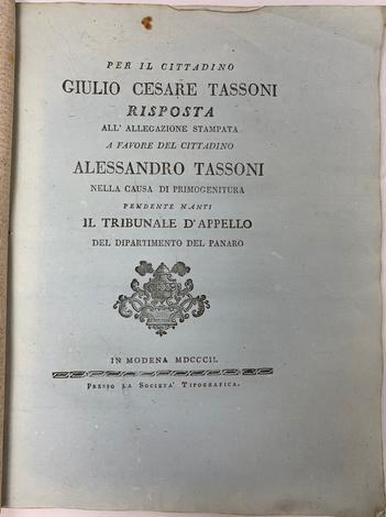 <strong>Risposta all'allegazione stampata a favore del cittadino Alessandro Tassoni nella causa di primogenitura...</strong>