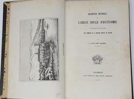 <strong>Description historique de l'Abbaye royale d'Hautecombe</strong>