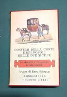 <strong>Costumi della Corte e dei popoli delle Due Sicilie.</strong>n. 22 della collana ''I CENTO LIBRI DI LONGANESI''